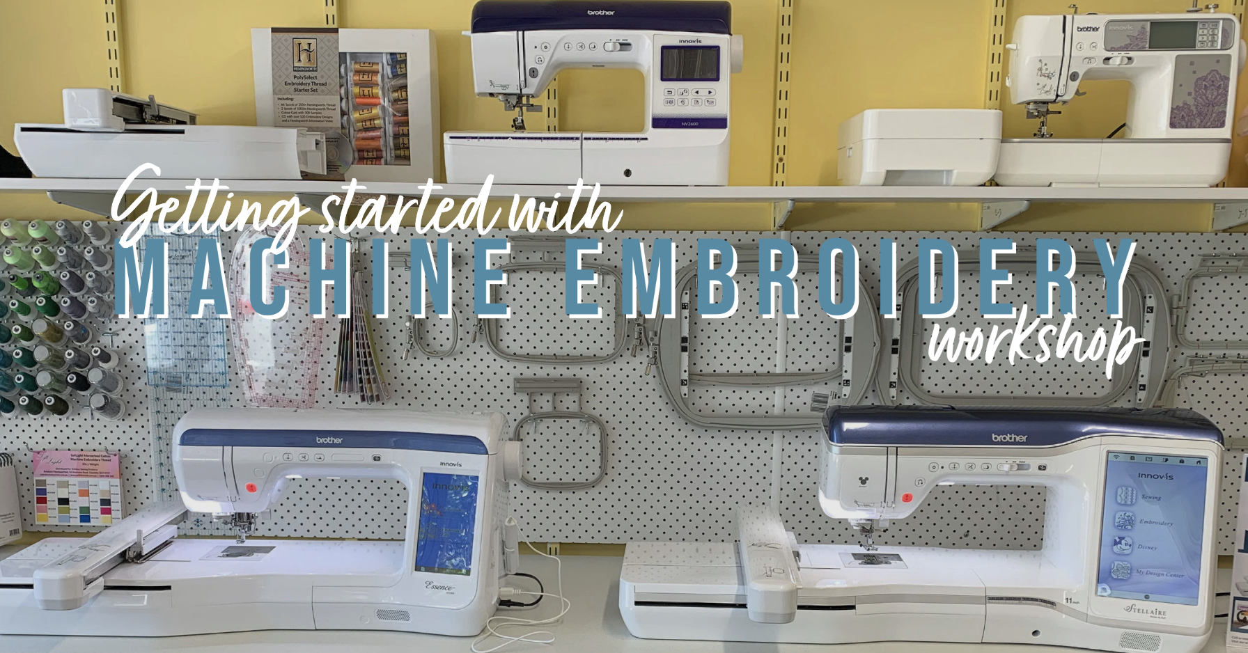 Brother NZ Embroidery Machine Workshop