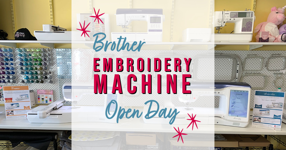 Brother Embroidery Machine Open Day